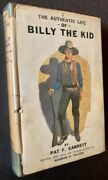 Pat F Garrett / The Authentic Life Of Billy The Kid In Dustjacket 1927