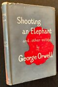 George Orwell / Shooting An Elephant And Other Essays First Edition 1950