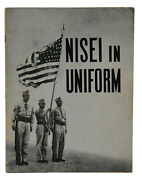 Nisei In Uniform 442nd Infantry Regiment Japanese Wwii 1944 Wra Internment