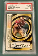 1999 Leaf R. And S. Ss-22 Jerry Rice Psa 9 Mint Signature Series Auto. 137/150