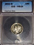 1921-d Mercury Dime Icg Vg10 Key Date Die Clashed Issue Free. Rare Rare