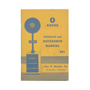O Gauge Catalog And Reference Manual 1949 - Vintage Walthers Model Catalog