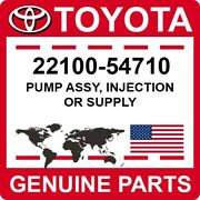 22100-54710 Toyota Oem Genuine Pump Assy Injection Or Supply