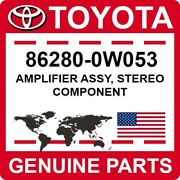 86280-0w053 Toyota Oem Genuine Amplifier Assy Stereo Component