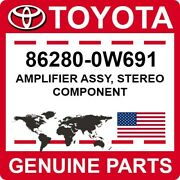 86280-0w691 Toyota Oem Genuine Amplifier Assy Stereo Component