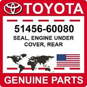 51456-60080 Toyota Oem Genuine Seal Engine Under Cover Rear