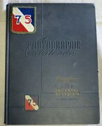 Photographic Cavalcade Pictorial History Of The 75 Infantry Division, 1944-1945