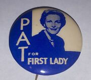 1960 Pat For First Lady Nixon President 1.5 Celluloid Pinback Button
