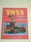 Vintage Toys Antique And Collectible By David Longest And Collector Books 1990 240pg