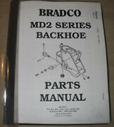 Bradco Md2 Series Backhoe Parts Manual Book Catalog