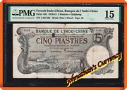 Jcandc -rare- Pick.16b 1913 French Indo-china 5 Piastres Haiphong -fine 15 By Pmg.