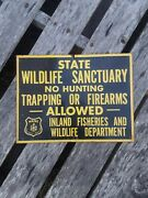 Maine State Wildlife Sanctuary Sign No Hunting Trapping Firearms Sign Scioto