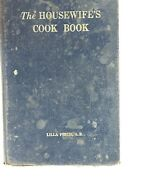 Vintage Lilla Pauline Frich The Housewifes Cook Book 1917 Rare Htf 1st Edition