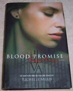Blood Promise Vampire Academy Book 4 Richelle Mead Hcdj 1st Edition 1st Printing