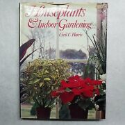 House Plants And Indoor Gardening By Cyril C. Harris 1973 0706401158