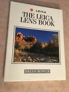 Brian Bower / The Leica Lens Book First Edition 1998 Signed By Author