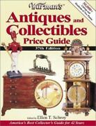 Warman's Antiques And Collectibles Price Guide 2003, Trade Paperback, Revised E