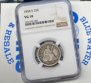 1858-s 25c Seated Liberty Quarter Dollar Ngc Vg10 Early Us Type Coin Key Date