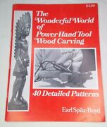 1977 The Wonderful World Of Power Hand Tool Wood Carving W/ 40 Detailed Patterns