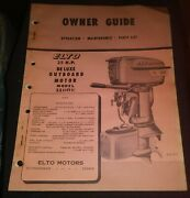1950s Elto 25hp Outboard Motor Owner Guide Parts List Manual