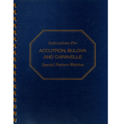 Instructions For Accutron, Bulova, And Caravelle Special Feature Watches Used