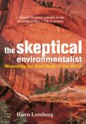 The Skeptical Environmentalist Measuring The Real State Of The World Sealed