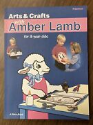 Abeka Arts And Crafts With Amber Lamb For 3-year-olds Preschool Book - Bound