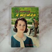On Becoming A Woman Harold Shryock M.d. 1951 Hardcover Excellent