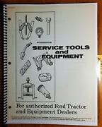 Ford 2000 3000 4000 5000 6000 Tractor 1948- Service Tools Manual 11/67