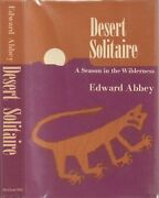 Edward Abbey / Desert Solitaire A Season In The Wilderness Signed 1st Ed 1968