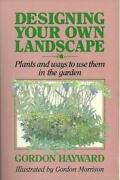 Designing Your Own Landscape Plants And Ways To Use Them Inandhellip - Hayward Gordon