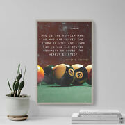 Pool / Snooker Motivation 01 Who Is Happier Art Print Poster Gift