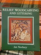 Relief Woodcarving And Lettering By Ian Norbury