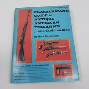 Flayderman's Guide To Antique American Firearms And Their Values 1977 Paperback