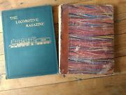The Locomotive Magazine. Vol V 1900 And Vol Xiv 1908. Bound In Covers. Railway