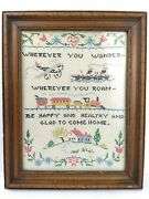 Vintage Cross Stitch Sampler Linen Wherever You Wander/roam Be Glad To Come Home