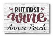 Customized Name Sign But First Wine Wood Farmhouse Décor For Kitchen, Wine Bar