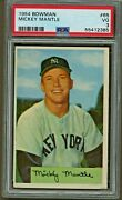 1954 Bowman 65 Mickey Mantle Psa 3 Vg Just Back From Psa - Hof