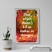 Friedrich Nietzsche Quote That Which Doesnand039t Kill Us... Art Print Poster Gift