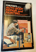 Chilton's Auto Body Repair And Painting Step By Step Rust Dents Manual 9640