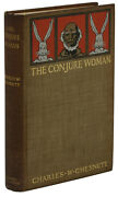 The Conjure Woman Charles W. Chesnutt First Edition 1st 1899