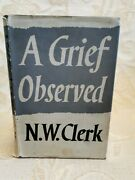 Vintage Book A Grief Observed By N. W. Clerk - 1961 Faber And Faber 1st. Edition
