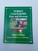 Turkey Call Book Earl Mickel First Edition Nice Callmakers Past And Present