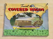 1937 Travel By Covered Wagon Sales Brochure Mount Clemens Mich. Travel Trailer