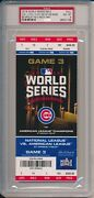 2016 Cubs World Series Game 3 Full Ticket 10/28/16 - 1st Row Cubs Dugout Psa 8