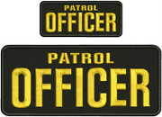 Patrol Officer Embroidery Patch 4x10 And 2x5 Hook On Back Blk/gold
