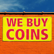 Vinyl Banner Sign We Buy Coins 1 Business Outdoor Marketing Advertising Yellow