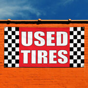 Vinyl Banner Sign Used Tires 1 Business Tire Wheels Marketing Advertising Red
