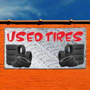 Vinyl Banner Sign Used Tires 1 Style C Automotive Marketing Advertising Grey