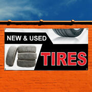 Vinyl Banner Sign New And Used Tires Auto Car Vehicle Style U Automotive White